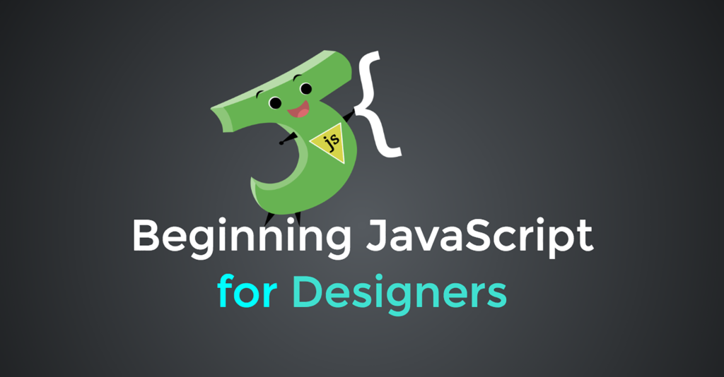 Beginning JavaScript for Designers